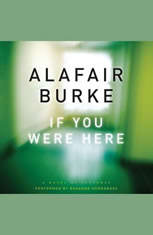 If You Were Here: A Novel of Suspense - Audiobook Download