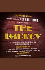 The Improv: An Oral History of the Comedy Club that Revolutionized Stand-Up - Audiobook Download