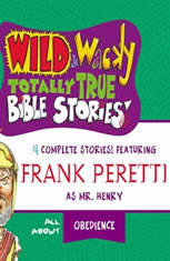 Wild and   Wacky Totally True Bible Stories - All About Obedience - Audiobook Download