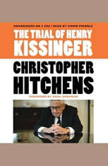 The Trial of Henry Kissinger - Audiobook Download
