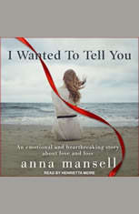 I Wanted To Tell You - Audiobook Download