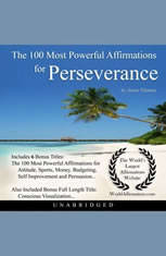 The 100 Most Powerful Affirmations for Perseverance - Audiobook Download