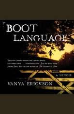 Boot Language: A Memoir - Audiobook Download
