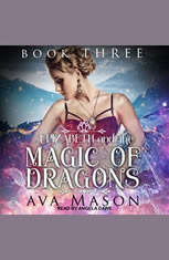 Elizabeth and the Magic of Dragons: A Reverse Harem Paranormal Romance - Audiobook Download