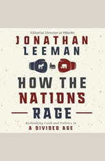 How the Nations Rage: Rethinking Faith and Politics in a Divided Age - Audiobook Download