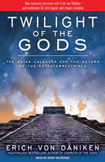 Twilight of the Gods: The Mayan Calendar and the Return of the Extraterrestrials - Audiobook Download