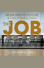 The Job: Work and Its Future in a Time of Radical Change - Audiobook Download
