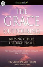 The Grace Outpouring: Blessing Others Through Prayer - Audiobook Download