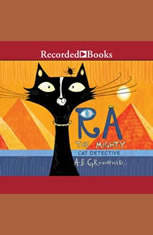 Ra the Mighty: Cat Detective - Audiobook Download