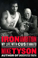 Iron Ambition: My Life with Cus DAmato - Audiobook Download