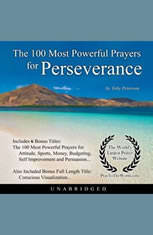 The 100 Most Powerful Prayers for Perseverance - Audiobook Download