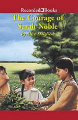 The Courage of Sarah Noble - Audiobook Download
