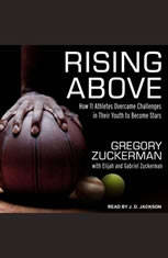 Rising Above: How 11 Athletes Overcame Challenges in Their Youth to Become Stars - Audiobook Download