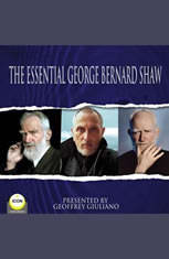 The Essential George Bernard Shaw - Audiobook Download