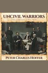 Uncivil Warriors: The Lawyers Civil War - Audiobook Download