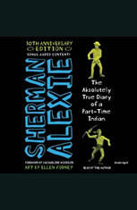 The Absolutely True Diary of a Part-Time Indian 10th Anniversary Edition - Audiobook Download