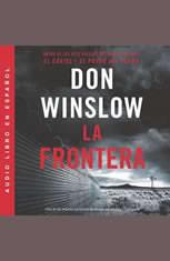 Border The / Frontera La (Spanish edition): Una novela - Audiobook Download