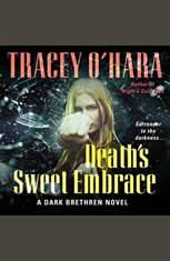 Deaths Sweet Embrace: A Dark Brethren Novel - Audiobook Download