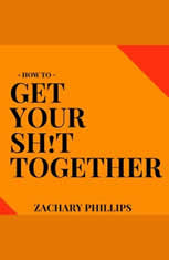 How To Get Your Sh!t Together - Audiobook Download