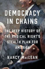 Democracy in Chains: The Deep History of the Radical Rights Stealth Plan for America - Audiobook Download