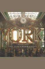York: The Clockwork Ghost - Audiobook Download