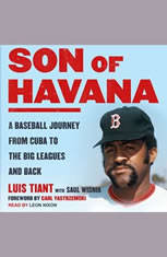 Son of Havana: A Baseball Journey from Cuba to the Big Leagues and Back - Audiobook Download