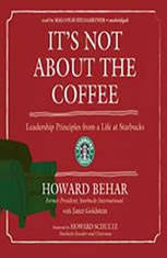 Its Not about the Coffee: Leadership Lessons from a Life at Starbucks - Audiobook Download