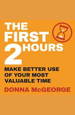 The First Two Hours: Make better use of your most valuable time - Audiobook Download