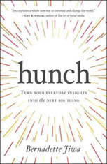 Hunch: Turn Your Everyday Insights Into The Next Big Thing - Audiobook Download