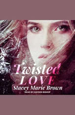 Twisted Love - Audiobook Download