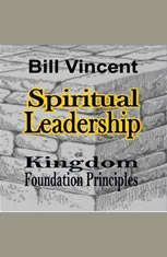 Spiritual Leadership: Kingdom Foundation Principles - Audiobook Download