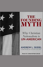 The Founding Myth: Why Christian Nationalism Is Un-American - Audiobook Download