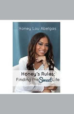 Honeys Rules: Finding the Sweet Life - Audiobook Download