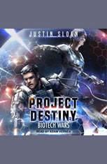 Project Destiny: Biotech Wars - Audiobook Download