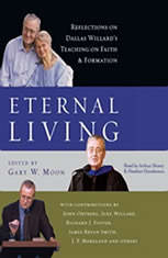 Eternal Living: Reflections on Dallas Willards Teaching on Faith and Formation - Audiobook Download