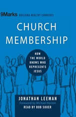 Church Membership: How the World Knows Who Represents Jesus - Audiobook Download