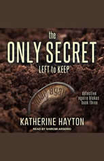 The Only Secret Left to Keep - Audiobook Download
