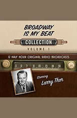 Broadway Is My Beat Collection 1 - Audiobook Download