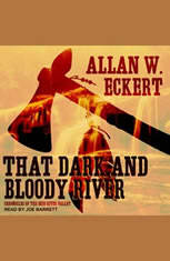 That Dark and Bloody River: Chronicles of the Ohio River Valley - Audiobook Download
