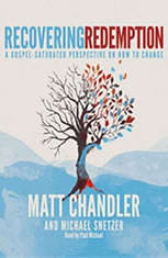 Recovering Redemption: A Gospel Saturated Perspective on How to Change - Audiobook Download