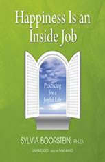 Happiness Is an Inside Job: Practicing for a Joyful Life - Audiobook Download