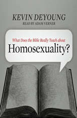 What Does the Bible Really Teach about Homosexuality? - Audiobook Download