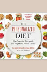 The Personalized Diet: The Pioneering Program to Lose Weight and Prevent Disease - Audiobook Download