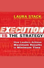 Execution IS the Strategy: How Leaders Achieve Maximum Results in Minimum Time - Audiobook Download