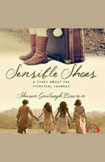 Sensible Shoes: A Story about the Spiritual Journey - Audiobook Download
