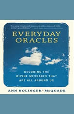 Everyday Oracles: Decoding the Divine Messages That Are All Around Us - Audiobook Download