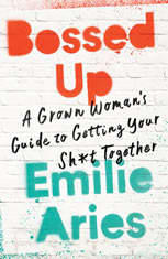 Bossed Up: A Grown Womans Guide to Getting Your Sh*t Together - Audiobook Download