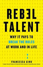 Rebel Talent: Why It Pays to Break the Rules at Work and in Life - Audiobook Download
