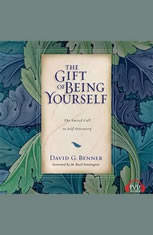 The Gift of Being Yourself: The Sacred Call to Self-Discovery - Audiobook Download