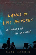 Lands of Lost Borders: A Journey of the Silk Road - Audiobook Download